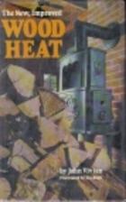 Wood Heat by John Vivian