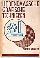 De hedendaagsche grafische technieken by L.…