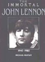 The Immortal John Lennon: 1940-1980 (The…