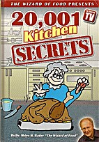 20,001 Kitchen Secrets (The Wizard of Food…