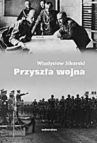 Modern Warfare by Władysław Sikorski