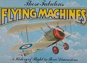 Those Fabulous Flying Machines A History of…