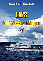 LWS - Land-Wasser-Schlepper - Type I/II by…