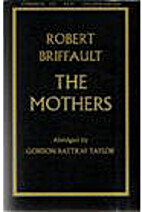 The Mothers [abridged] by Robert Briffault