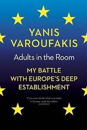Adults in the room de Yanis Varoufakis