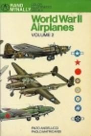 World War II Airplanes, Volume II af Enzo…