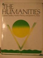 The Humanities by Louise Dudley
