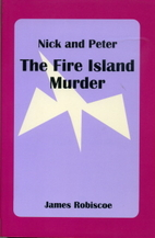 The Fire Island Murder by James Robiscoe