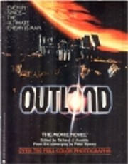 Outland: The movie novel : based upon the…