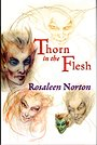 Thorn in the Flesh. A Grim-memoire - Rosaleen Norton