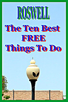Roswell, NM: The Ten Best FREE Things To Do…