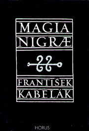 Magia nigrae - Černá magie: Satanismus,…