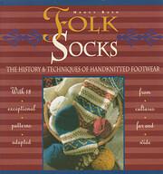Folk Socks: The History & Techniques of…