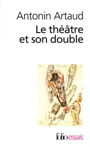 Le Théâtre et son double / Le…
