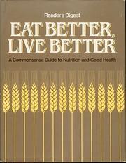 Eat Better Live Better de Reader's Digest…