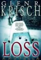 Loss by Glen Krisch