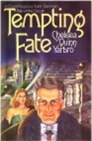Tempting fate av Chelsea Quinn Yarbro