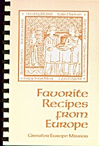 Favorite Recipes From Europe