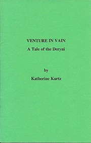 Venture in vain : a tale of the Deryni by…