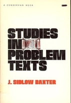 Studies in Problem Texts by J. Sidlow Baxter