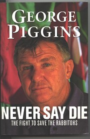 Never say die : the fight to save the…