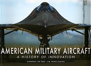 American Military Aircraft a History of…