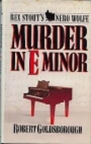 Murder in E Minor: A Nero Wolfe Mystery de…