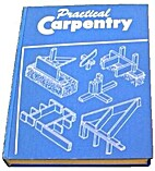 Practical Carpentry by Floyd M. Mix