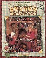 Debbie Mumm quilts Santa's scrapbook de…