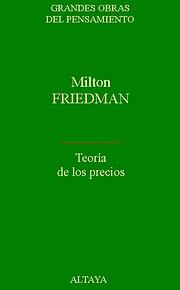 Teoría de los precios de Milton Friedman