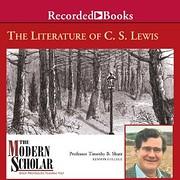 The literature of C.S. Lewis por Timothy…