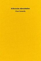 Schlesische Adressbücher by Klaus Liwowsky