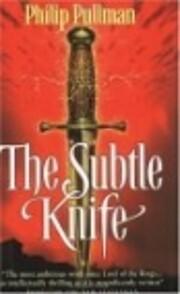 THE SUBTLE KNIFE di PULLMAN PHILIP