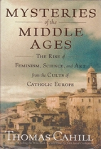 Mysteries of the Middle Ages: The Rise of…