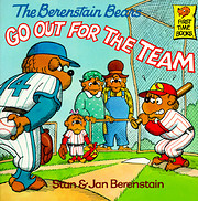 The Berenstain Bears Go Out for the Team –…