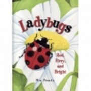 Ladybugs: Red, Fiery, and Bright –…