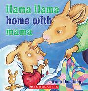 Llama Llama home with Mama av Anna Dewdney