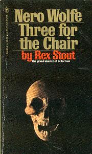 Three for the Chair por Rex Stout