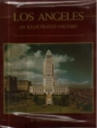 Los Angeles, an illustrated history by Bruce…