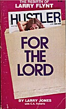 Hustler for the Lord by Larry Jones