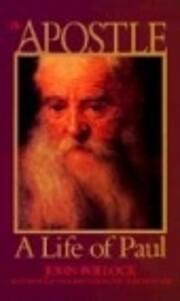 The Apostle : A Life of Paul av John Pollock