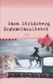 Drømmefakultetet af Sara Stridsberg