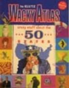 The Klutz Wacky Atlas (Crazy Stuff about the…