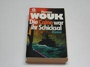 Die Caine war ihr Schicksal de Herman Wouk