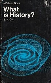 WHAT IS HISTORY? de Edward Hallett Carr