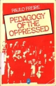 Pedagogy of the Oppressed (Pelican) af…