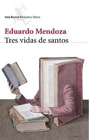 Tres vidas de santos (Biblioteca Breve)…