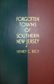 Forgotten towns of southern New Jersey by…