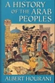 A History of the Arab Peoples – tekijä:…