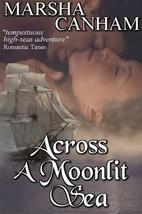 Across a Moonlit Sea by Marsha Canham